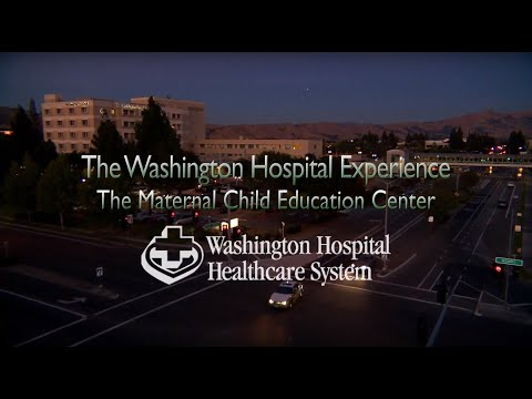 Washington Hospital Experience: Maternal Child Education Center