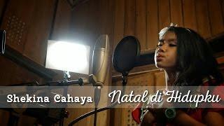 Shekina Cahaya - Natal di Hidupku [Written by Yudi Hastono] - Lagu Natal Terbaru 2016
