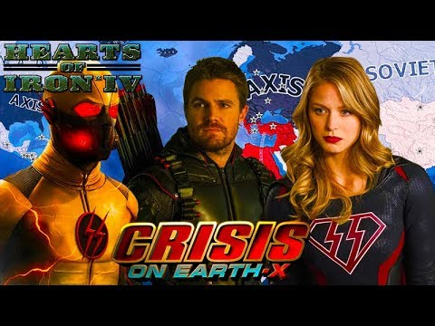 CRISIS ON EARTH-X MOD! Hearts of Iron 4: HOI4 Dark Arrow, Overgirl, Dark Flash Gameplay