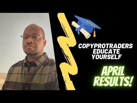 Copy Pro Traders Educate Yourself plus April Results