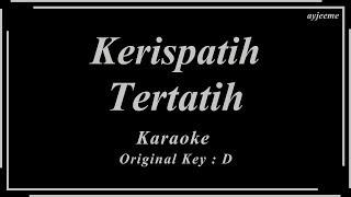 Kerispatih - Tertatih (Original Key) Karaoke | Ayjeeme Karaoke