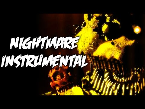 """Nightmare"" - FNaF Song OFFICIAL INSTRUMENTAL/KARAOKE VERSION (NateWantsToBattle)"