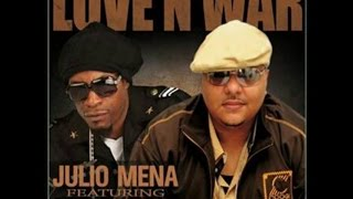 """Love-n-War"" Julio Mena feat. Mr. Cheeks Official Video"