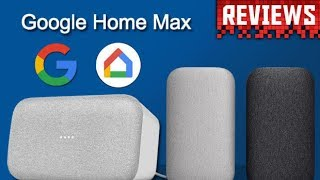 Google Home Max REVIEW: Smart speaker has a high price but loudly blows Mini out the water