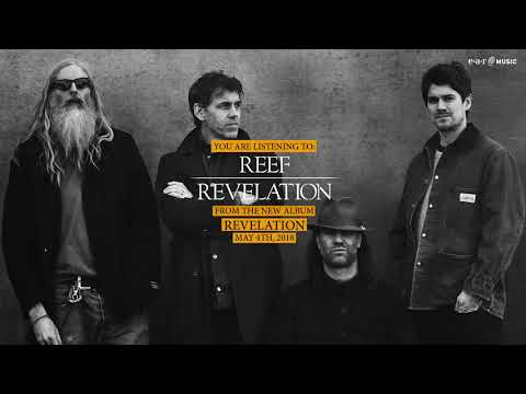 """Reef """"Revelation"""" Official Song Stream - Album """"Revelation"""" out May 4th, 2018"""