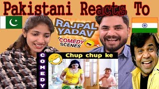 Pakistani Reacts To | Rajpal Yadav Comedy Scenes Chup Chup Ke | Bollywood comedy