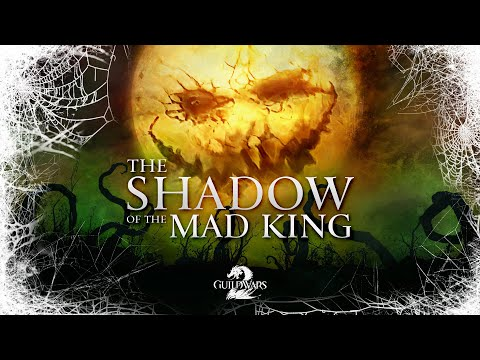 Guild Wars 2 Shadow of the Mad King Halloween Trailer