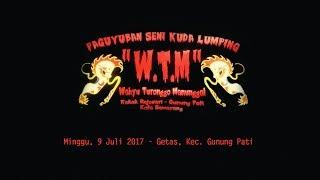 WTM - Getas Kec. Gunung Pati 9 Juli 2017