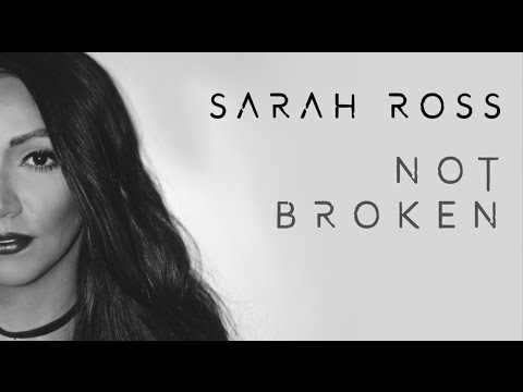Sarah Ross - Not Broken (Official Audio)