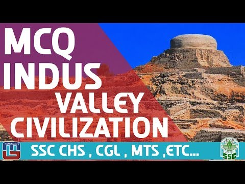 Indus Valley Civilization | MCQ | General Studies | SSC CHSL | CGL | MTS | Other Competitive Exams