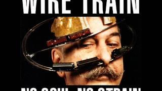 Wire Train - Stone Me