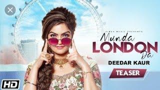 MUNDA Landan da   Deedar kaur   full HD song 2020