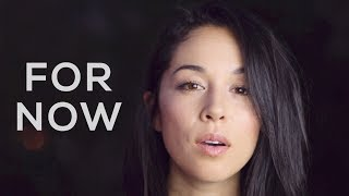 Kina Grannis - For Now (Reimagined) - Official Lyric Mp3