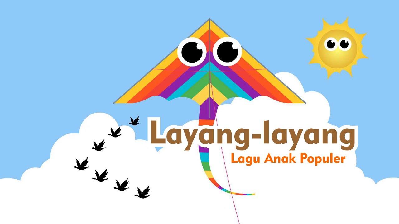 Layang-layang - Lagu Anak Indonesia Populer