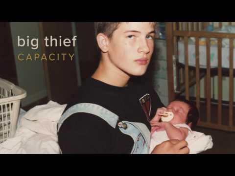Big Thief - Capacity [Official Audio]