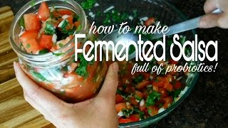 How to Make Fermented Salsa