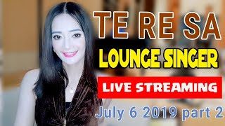 TE RE SA  Lounge Singer  July 6 part 2