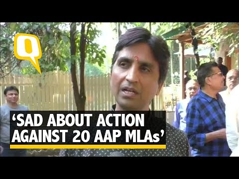Kumar Vishwas on 20 MLAs being Disqualified from AAP    The Quint