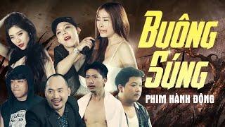 Phim Hành Động Hài 2017 Buông Súng - Nhật Nguyệt Band, Hứa Minh Đạt, Tiến Luật, Thanh Tân, Hoàng Mèo