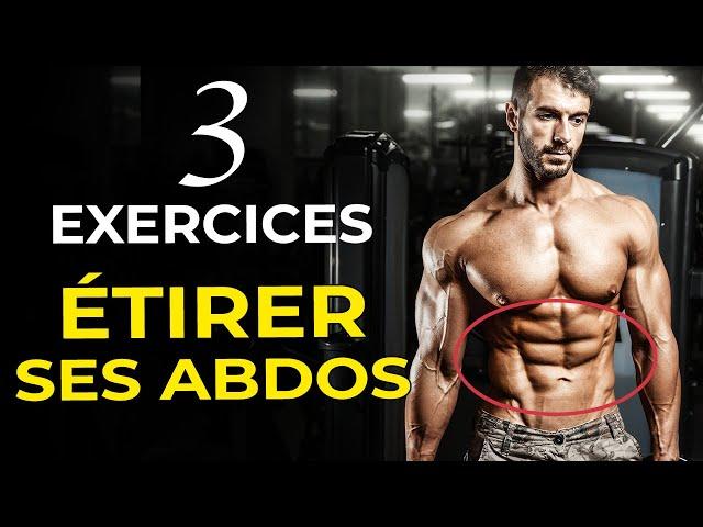 TOP 3 DES EXERCICES POUR ÉTIRER LES ABDOS EN MUSCULATION