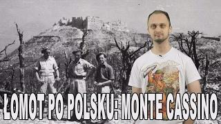 Łomot po polsku: Monte Cassino. Historia Bez Cenzury.