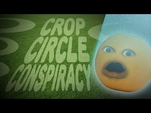 Annoying Orange - Crop Circle Conspiracy!