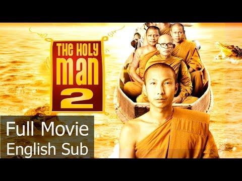 Full Thai Movie : The Holy Man 2 [English Subtitle] Thai Comedy
