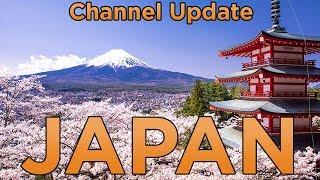 Channel Update  | Japan Trip 🗾