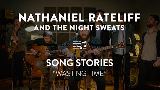 "Nathaniel Rateliff ""Wasting Time"" Live 