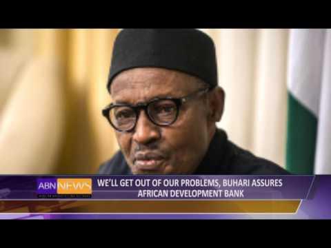 Buhari Assures African Development Bank Of Resolving Nigeria's Problem