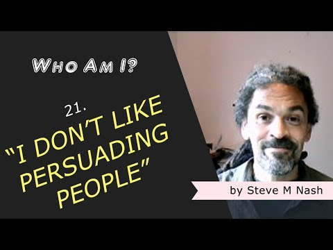 """""""I Don't Like 'Persuading' People"""" - Who Am I? #21 (8th Video)"""