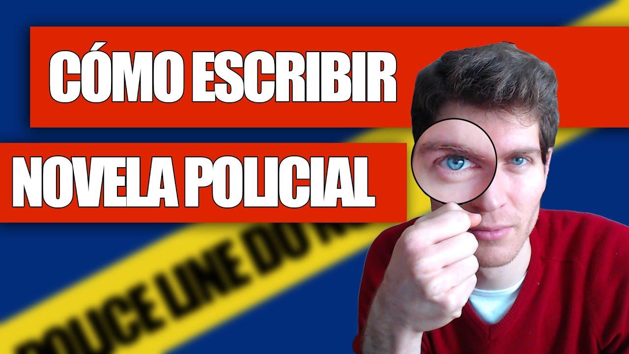 Cómo escribir una Novela Policial - YouTube