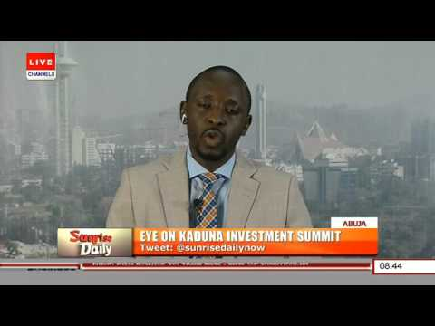 Discussing The Kaduna Investment Summit Pt.1