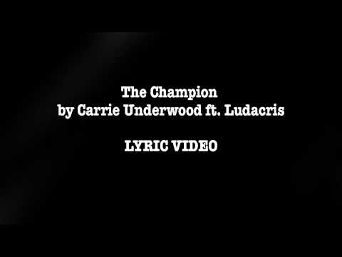The Champion by Carrie Underwood (ft...