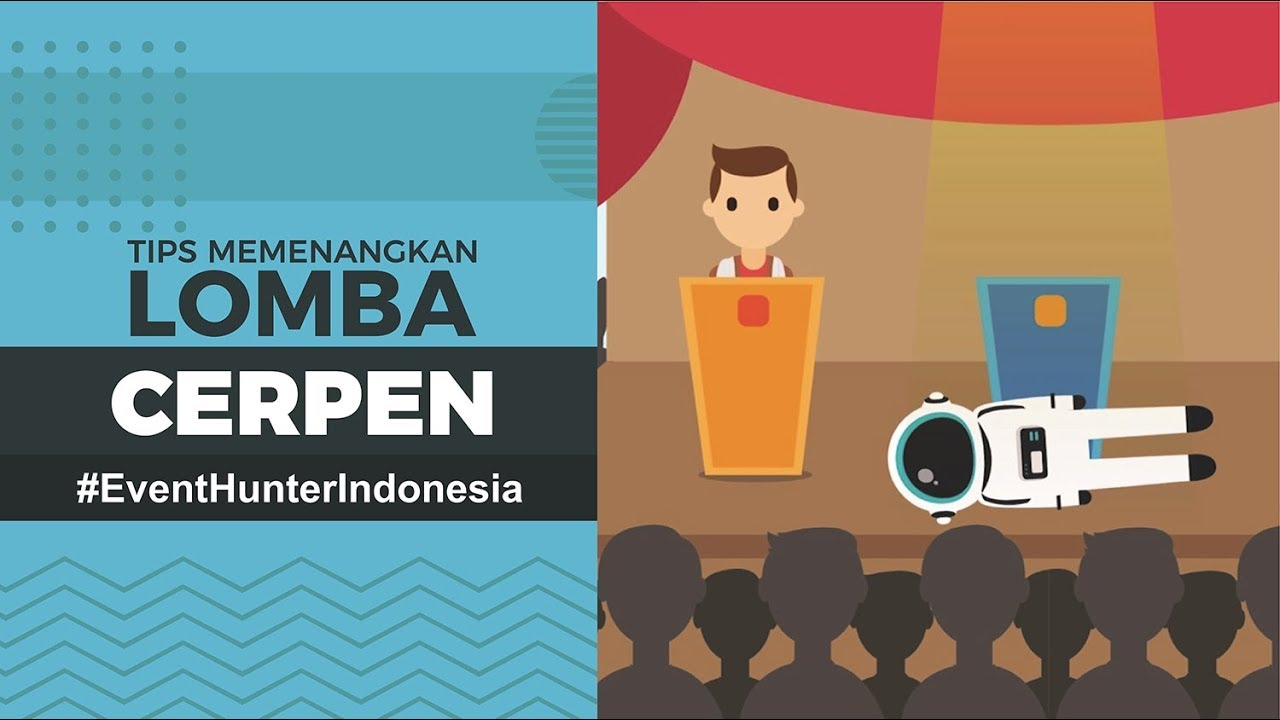 Tips Menang Lomba Cerpen Event Hunter Indonesia Youtube