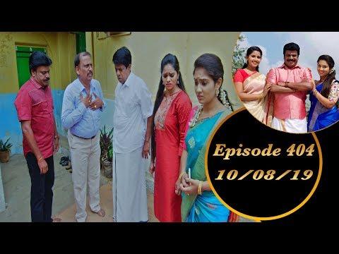 Kalyana Veedu | Tamil Serial | Episode 404 | 10/08/19 |Sun Tv |Thiru