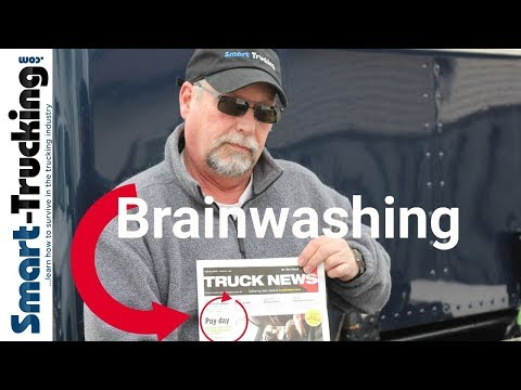 Trucking Industry Brainwashing Every Trucker Should Know About