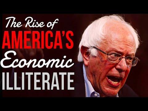 Bernie Sanders: The Rise of an Economic Illiterate in America