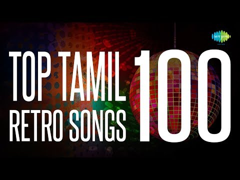 Top 100 Songs from 60s  70s  One Stop Jukebox  காவியப்பாடல்கள்  Tamil HD Songs