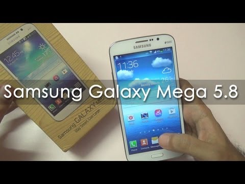Samsung Galaxy Mega 5.8 Android Phone Unboxing & Overview