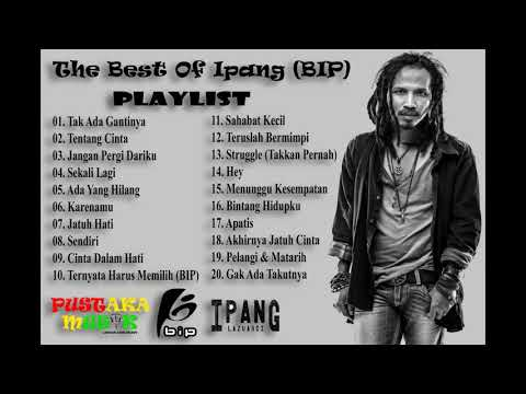 The Best Of Ipang ( BIP ) Full Album Terbaik