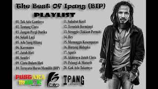 The Best Of Ipang ( BIP) Full Album Terbaik