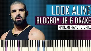 How To Play: BlocBoy JB ft. Drake - Look Alive | Piano Tutorial