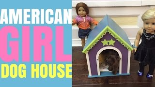 Dog House For American Girl Doll Pets