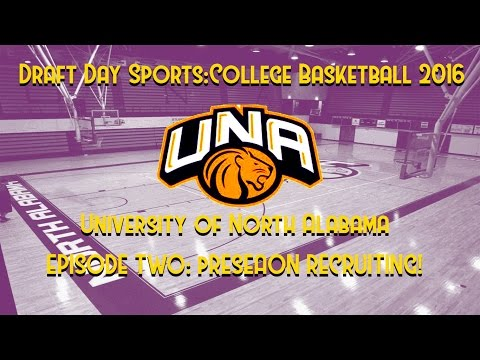 DDS CB:2016. EPISODE 2! RECRUITING! UNIVERSITY OF NORTH ALABAMA LET'S PLAY!