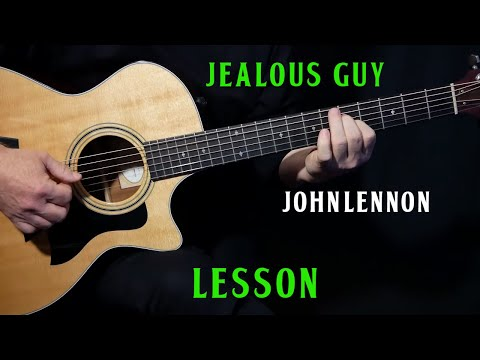 "How To Play ""Jealous Guy"" On Guitar By John Lennon 