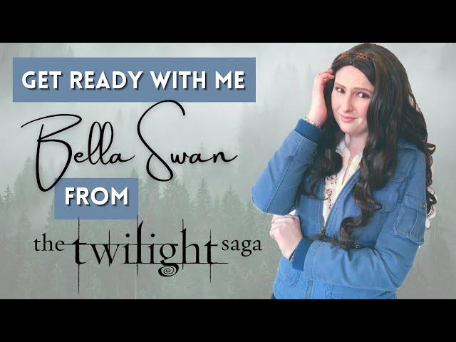 GRWM as Bella Swan + Twilight Ramblings