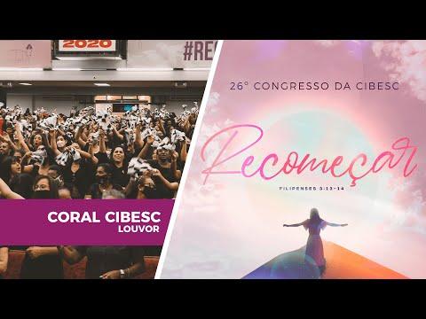 O Céu Está Me Sustentando - Coral da Cibesc | 26º Congresso da Cibesc