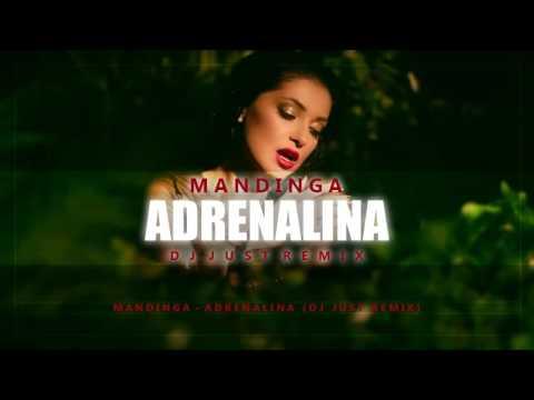 Mandinga - Adrenalina ( DJ Just Moombahton remix)