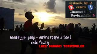 Menunggu janji - Andra respati feat Ovhi firsty LAGU MINANG TERPOPULER